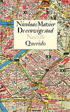 De eeuwige stad by Nicolaas Matsier