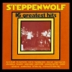 16 Greatest Hits by Steppenwolf
