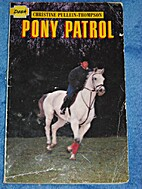 Pony patrol by Christine Pullein-Thompson