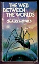 The Web Between The Worlds by Charles…