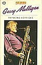 Gerry Mulligan by Raymond Horricks