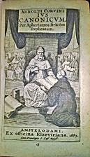 Arnoldi Corvini Ius canonicum per aphorismos…
