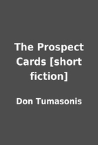 The Prospect Cards [short fiction] by Don…