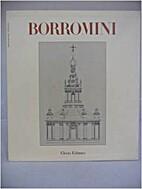 Francesco Borromini by Paolo Portoghesi