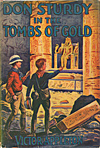 Don Sturdy in the Tombs of Gold by Victor…