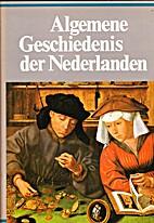 Algemene geschiedenis der Nederlanden. 5:…