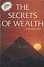 The Secrets of Wealth 4-7-7 by Anthony Bach