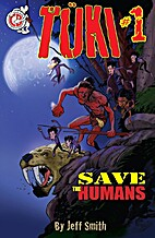Tuki Save the Humans #1 by Jeff Smith