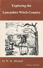 Exploring the Lancashire Witch Country (Mini Books) - W.R. Mitchell