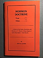 Mormon Doctrine True False a Study of the…
