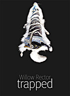 Willow Rector: Trapped by Willow Rector
