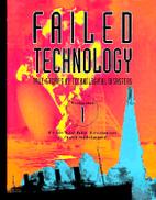 Failed Technology: True Stories of…