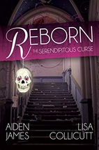 Reborn: The Serendipitous Curse, Book One by…