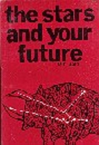 The Stars and Your Future by M.C. Jain