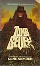 Tomb Seven by Gene Snyder