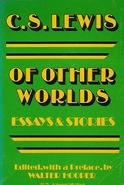 Of Other Worlds : Essays and Stories by C.…