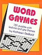 Word Gaymes by Kathleen Debold