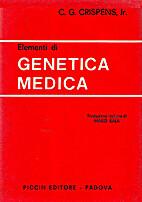 Elementi di genetica medica by Charles G.…