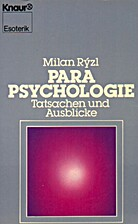 Parapsychology; a scientific approach by…