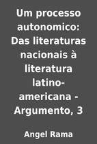 Um processo autonomico: Das literaturas…