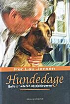 Hundedage by Per Lau Jensen