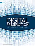 Digital Preservation Metadata Standards by…