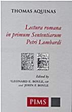 Lectura Romana in primum Sententiarum Petri…