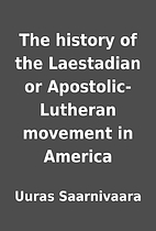 The history of the Laestadian or…