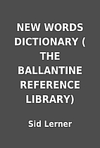 NEW WORDS DICTIONARY ( THE BALLANTINE…