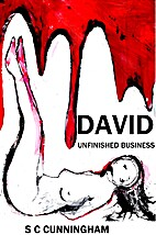 Unfinished Business (The David Trilogy) by S…