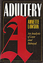 Adultery: An Analysis of Love and Betrayal…