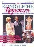 Prince und Princess of Kent by Königliche…