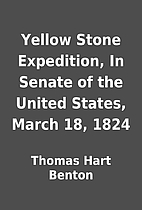 Yellow Stone Expedition, In Senate of the…