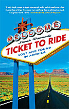 Ticket to Ride : Lost and Found in America…