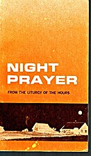 Night Prayer from the Liturgy of the Hours