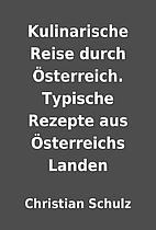 Kulinarische Reise durch Österreich.…