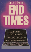 End Times: A Report on Future Survival by…