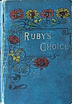 Ruby's Choice; or, the Brackenhurst Girls…