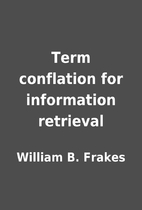 Term conflation for information retrieval by…
