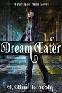 Dream Eater (Portland Hafu) (Volume 1) - K Bird Lincoln