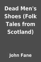Dead Men's Shoes (Folk Tales from Scotland)…