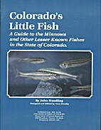 Colorado's Little Fish A guide to the lesser…