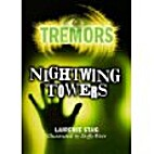 Nightwing Towers (Tremors) by Laurence Staig