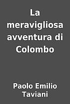 La meravigliosa avventura di Colombo by…