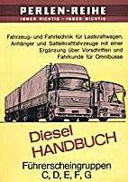 Dieselhandbuch. Für Führerscheingruppen C,…