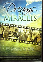 Dreams & Miracles by Ted Jordan Productions