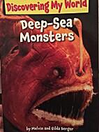 Deep-Sea Monsters by Melvin Berger