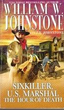 Sixkiller: U.S. Marshall: The Hour of Death…