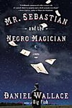 Mr. Sebastian and the Negro Magician by…