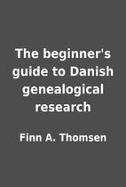 The beginner's guide to Danish genealogical…